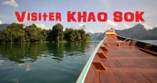 Visiter le parc national de Khao Sok et le lac Chew Larn