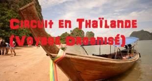 Circuit en Thaïlande : (Voyage organisé )