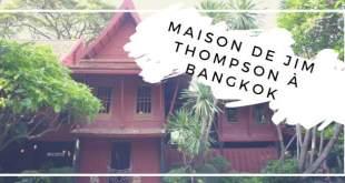 Visiter la Maison de Jim Thompson
