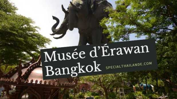 musée d'érawan Bangkok énorme éléphant à trois têtes