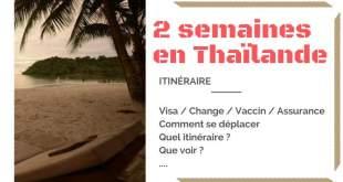 2 semaines en Thaïlande info