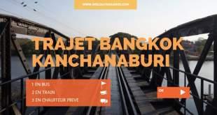 Trajet Bangkok kanchanaburi en bus