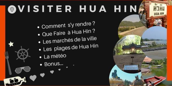 Que voir et Que Faire à Hua Hin ? (Carnet de voyage…)