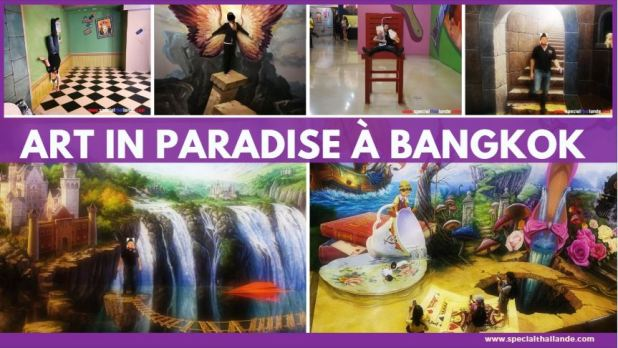 Art in Paradise à Bangkok