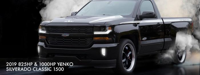 2019 825HP & 1000HP Yenko Silverado Classic 1500