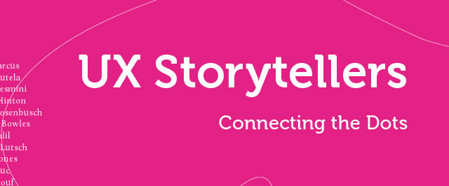 UX Storytellers - Connecting the Dots