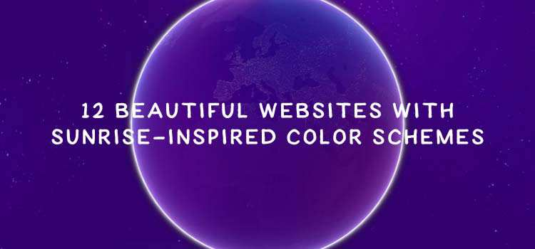 12 Beautiful Websites with Sunrise-Inspired Color Schemes