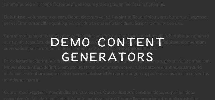 Start Fast with These Demo Content Generators
