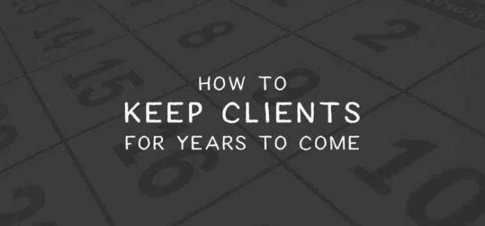 How to Keep Clients for Years to Come