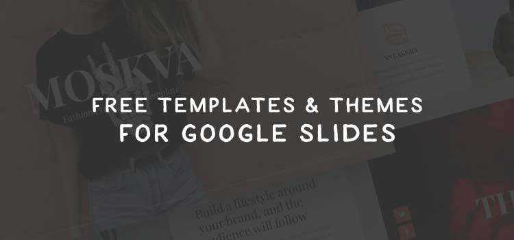 15 Free Google Slides Templates & Themes