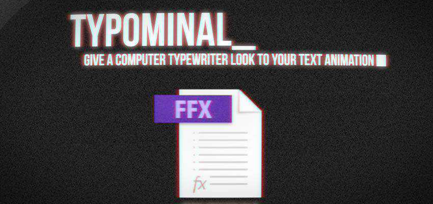 Typominal Typewriter Effect Preset for After Effects