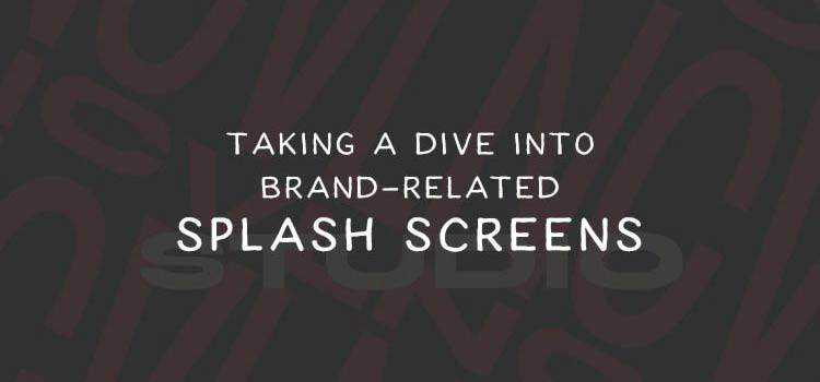 Taking a Look at Brand-Related Splash Screens in Web Design