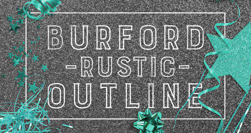 Burford Rustic - free outline font family