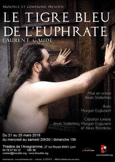 Tigre Bleu De L Euphrate : tigre, euphrate, Tigre, L'Euphrate,, Laurent, Gaudé, (69001), Spectable