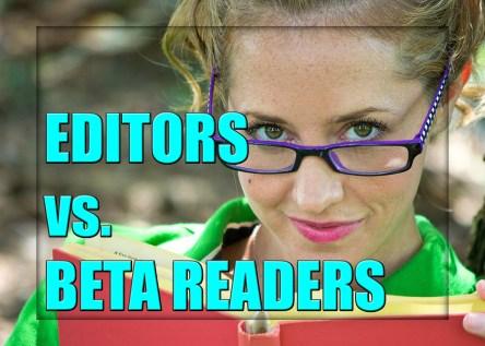 Editors versus Beta Readers
