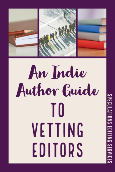An Indie Author Guide to Vetting Editors
