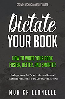 Book Review: Dictate Your Book: How To Write Your Book Faster, Better, and Smarter