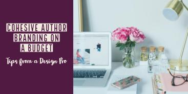 Cohesive Author Branding on a Budget: Tips from a Design Pro