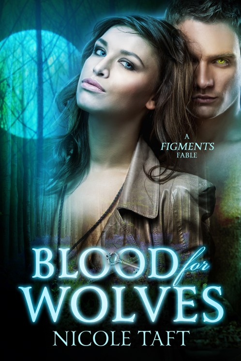 Blood for Wolves Nicole Taft