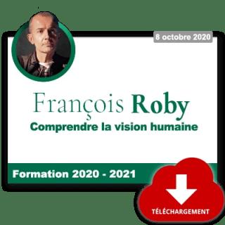 F. Roby – Extrait de « Comprendre la vision humaine »