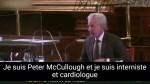 Témoignage de Peter McCullough : « Ce qui se passe est inimaginable. »