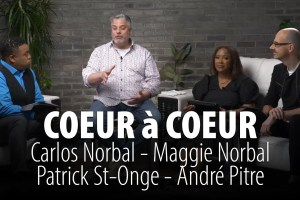 COEUR à COEUR 6 JUIN 2021 – CARLOS NORBAL – MAGGIE NORBAL – PATRICK ST-ONGE – ANDRÉ PITRE