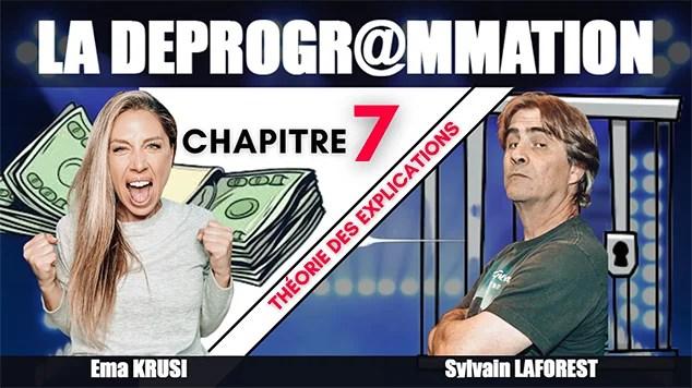 La Déprogrammation – Chapitre 7 – Théorie des explications