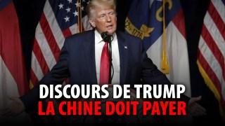DONALD TRUMP – LA CHINE DOIT PAYER!