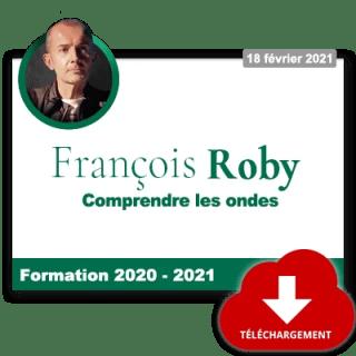 F. Roby – Extrait de « Comprendre les ondes »