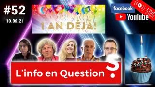 L'info en QuestionS #52 ANNIVERSAIRE – 10.06.21