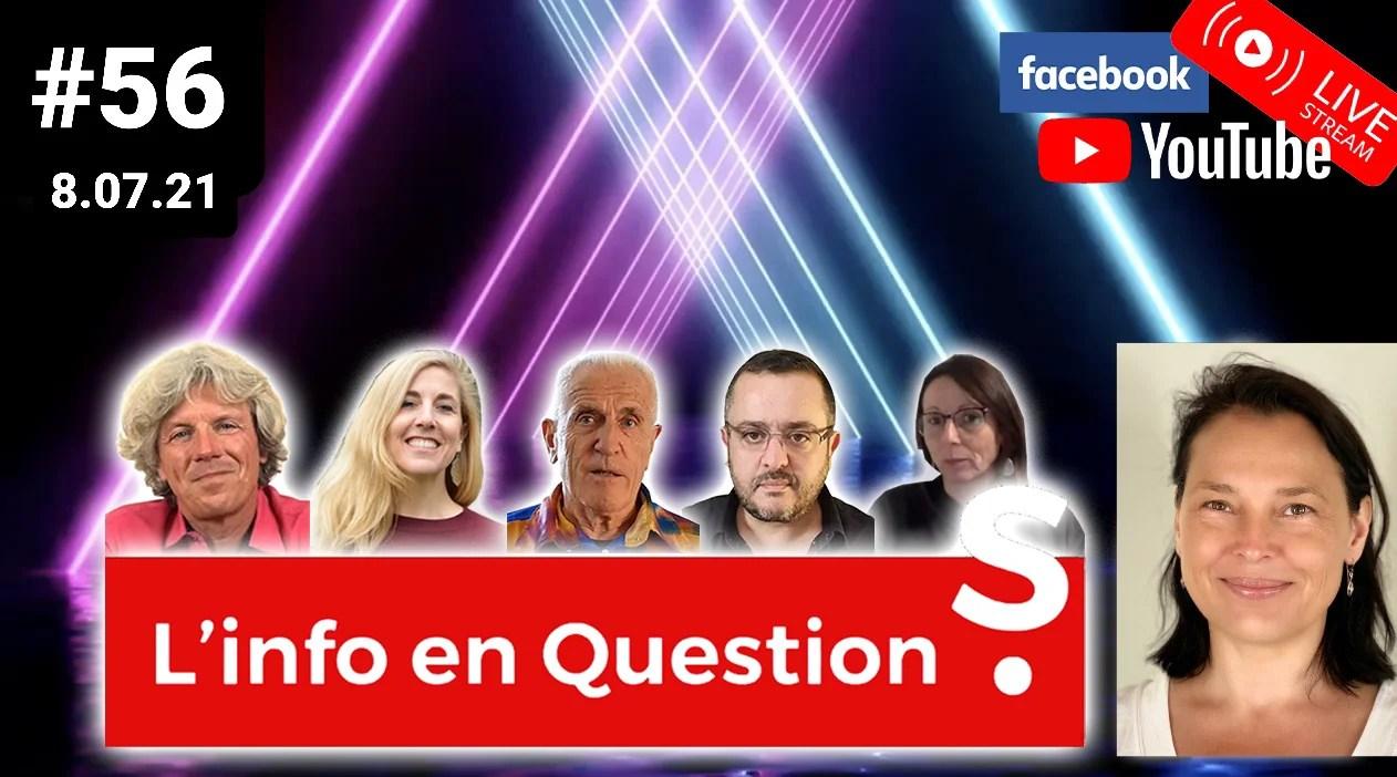 L'info en questions #56 avec Valérie Bugault – 8.07.21