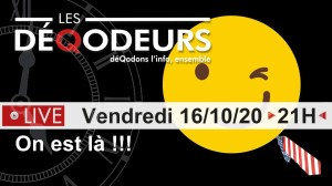 Live du 16 octobre 2020 : On est là !!!