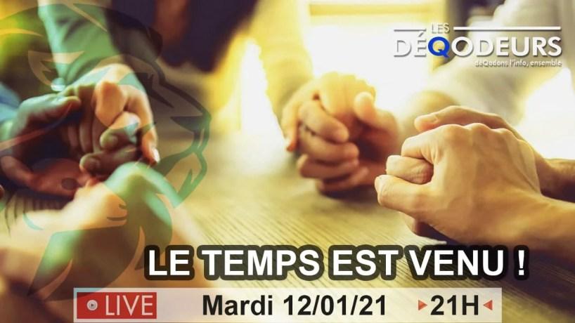 Le Temps Est Venu !!! Integrale (live du 12 janvier)