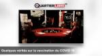 Quelques vérités sur la vaccination du COVID 19