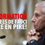 COURRIELS DE FAUCI – DE PIRE EN PIRE!