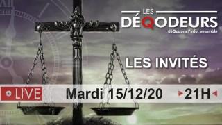 Les invités (Justice dans 3, 2, 1… Live du 15122020)