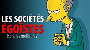 LES MEILLEURES SOCIÉTÉS SONT COMPOSÉES D'ÉGOÏSTES