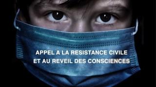 Appel à la résistance civile et à l'éveil des consciences