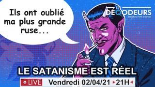 Le Satanisme dans le monde aujourd'hui – Live du 2 avril