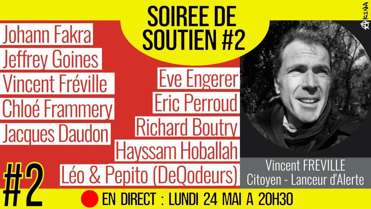 🗂 SOIRÉE DE SOUTIEN #2 📕 Soutien à Vincent FRÉVILLE