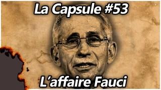 La Capsule #53 – L'affaire Fauci