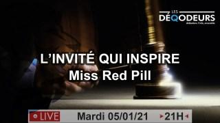 Pre-Révélations… On y arrive ! l'invité qui inspire: Miss Red Pill