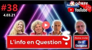 L'info en questionS #38 avec Gérard Delépine – 4.03.21