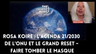 Rosa Koire : L'Agenda 21/2030 de l'ONU et le Grand Reset – Faire tomber le masque #TheGreaterReset