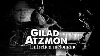 Gilad Atzmon : Entretien mélomane – Bande annonce