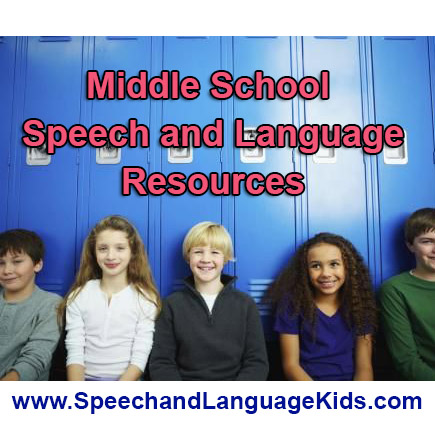 Middleschool Speech And Language Resources  Speech And Language Kids