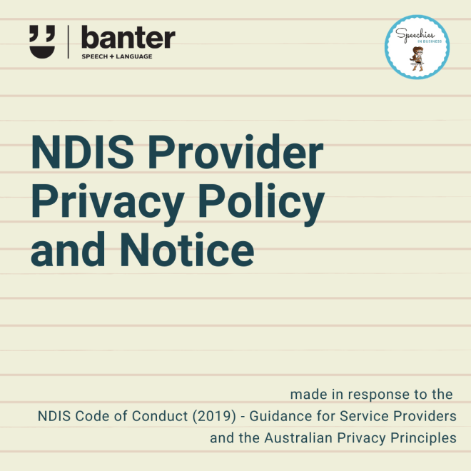 NDIS Provider Privacy Policy and Notice