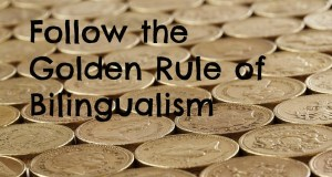 5 Things to Know About the Golden Rule of Bilingualism