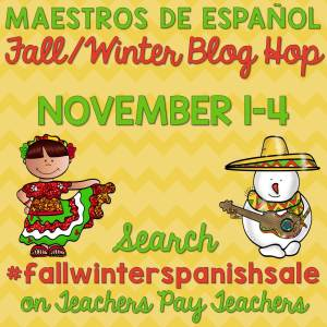Maestros de Español Fall/Winter Blog Hop