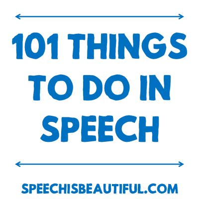 101 Things to Do in Speech
